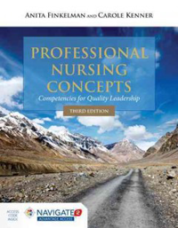 Professional Nursing Concepts, 3rd ed.- Competencies for Quaslity Leadership