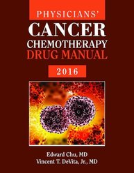 Physicians' Cancer Chemotherapy Drug Manual 2016,16th ed.