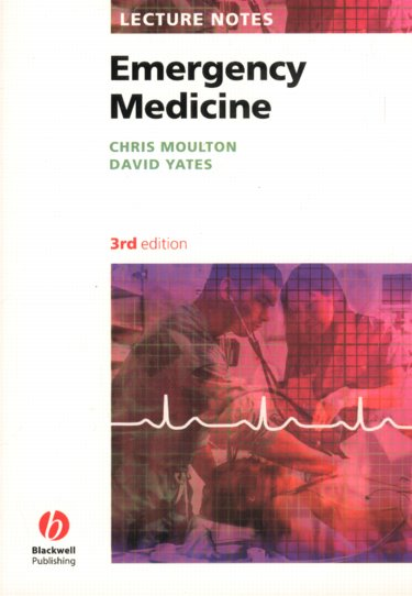 Lecture Notes: Emergency Medicine, 3rd ed.