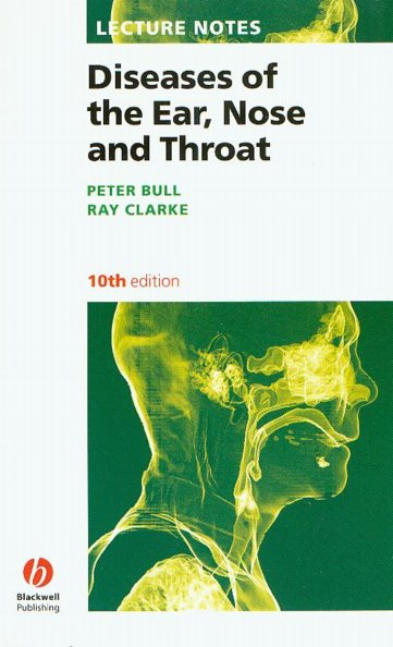 Lecture Notes: Diseases of the Ear, Nose & Throat,10th ed.