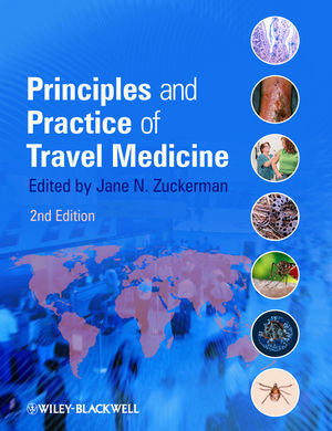 Principles & Practice of Travel Medicine, 2nd ed.