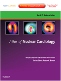 Atlas of Nuclear Cardiology- Imaging Companion to Braunwald's Heart