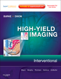 High-Yield Imaging: Interventional(High-Yield in Radiology Series)