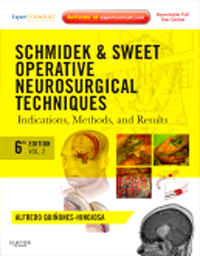 Schmidek & Sweet Operative Neurosurgical Techniques,6th ed., in 2 vols.- Indications, Methods, & Results