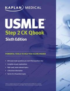 Kaplan Medical USMLE Step 2 CK Qbook, 6th ed.- Powerful Tools to Help You Score Higher