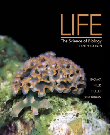 Life, 10th ed.- The Science of Biology