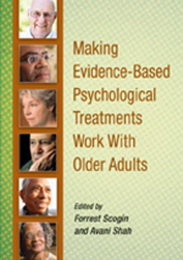 Making Evidence-Based Psychological Treatments WorkWith Older Adults