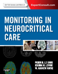 Monitoring in Neurocritical Care(With Expert Consult Online Access)