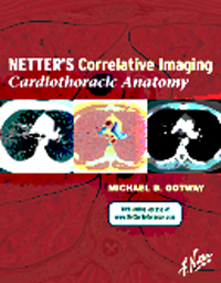 Netter's Correlative Imaging: Cardiothoracic Anatomy(With Online Access)