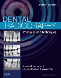 Dental Radiography, 4th ed.- Principles & Techniques