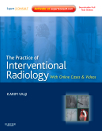 Practice of Interventional RadiologyWith Expert Consult Premium ed.