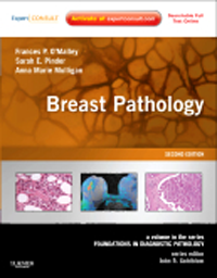 Breast Pathology, 2nd ed.(Foundations in Diagnostic Pathology Series)