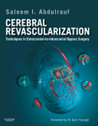 Cerebral Revascularization- Techniques in Extracranial-To-Intracranial BypassSurgery