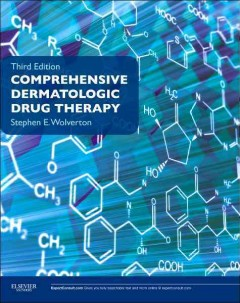 Comprehensive Dermatologic Drug Therapy, 3rd ed.