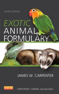 Exotic Animal Formulary, 4th ed.