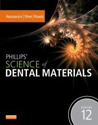 Phillips' Science of Dental Materials, 12th ed.