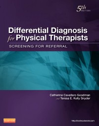 Differential Diagnosis for Physical Therapists, 5th ed.- Screening for Referral