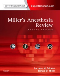 Miller's Anesthesia Review, 2nd ed.