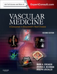 Vascular Medicine, 2nd ed.- A Companion to Braunwald's Heart Disease