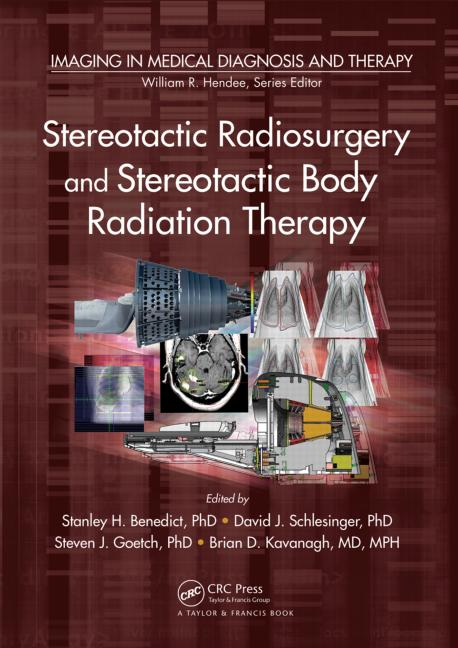 Stereotactic Radiosurgery & Stereotactic BodyRadiation Therapy