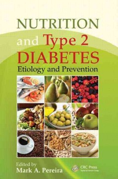 Nutrition & Type 2 Diabetes- Etiology & Prevention