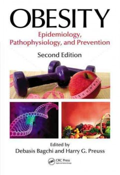 Obesity, 2nd ed.- Epidemiology, Pathophysiology, & Prevention