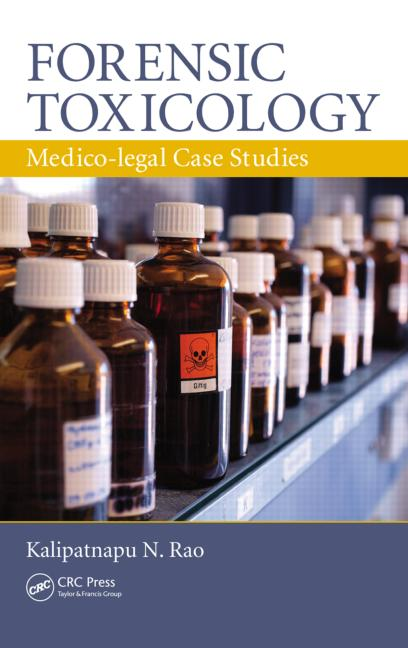 Forensic Toxicology: Medico-Legal Case Studies