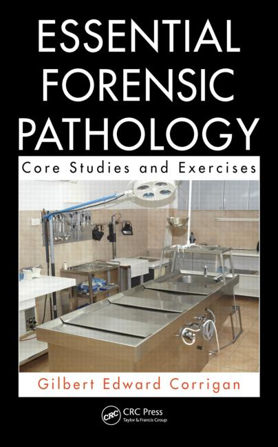 Essential Forensic Pathology: Core Studies & Exercises
