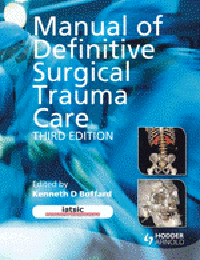 Manual of Definitive Surgical Trauma Care, 3rd ed.