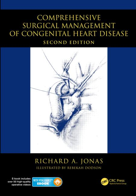 Comprehensive Surgical Management of Congenital HeartDisease, 2nd ed.