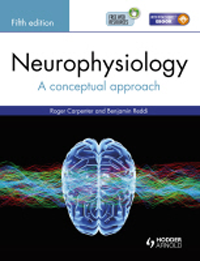 Neurophysiology, 5th ed.- A Conceptual Approach