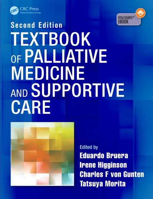 Textbook of Palliative Medicine & Supportive Care,2nd ed. Hardcover