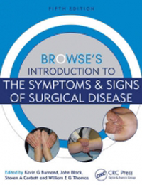 Browse's Introduction to the Symptoms & Signs ofSurgical Disease, 5th ed.