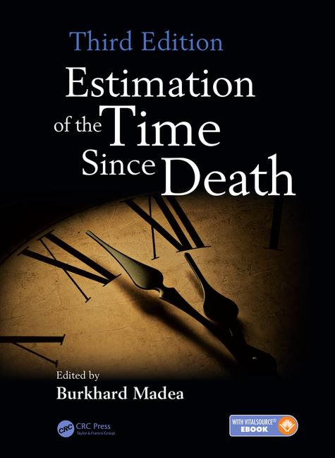 Estimation of Time Since Death, 3rd ed.