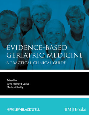 Evidence-Based Geriatric Medicine- A Practical Clinical Guide