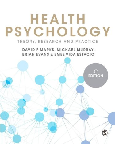 Health Psychology, 4th ed.- Theory, Research & Practice