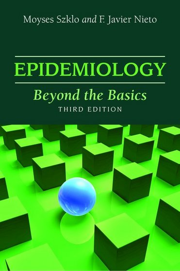 Epidemiology, 3rd ed.- Beyond the Basics