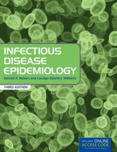 Infectious Disease Epidemiology, 3rd ed.- Theory & Practice