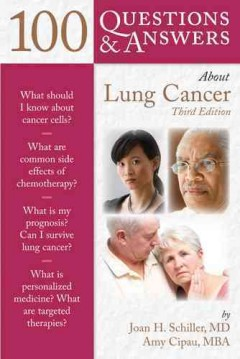 100 Questions & Answers about Lung Cancer, 3rd ed.