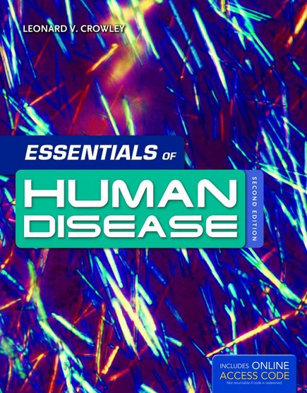 Essentials of Human Disease, 2nd ed.(With Online Access)