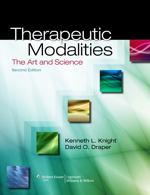 Therapeutic Modalities, 2nd ed.- Art & Science with Clinical Activities to Accompany