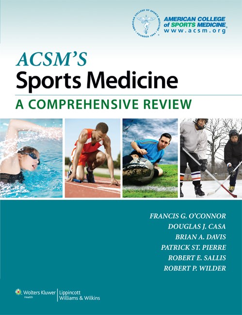 ACSM's Sports Medicine- A Comprehensive Review