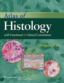 Atlas of Histology with Functional & ClinicalCorrelations (Vital Source E-Book)