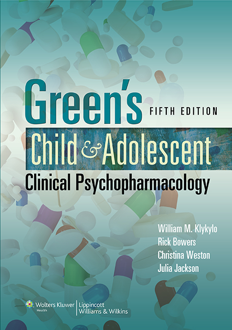 Green's Child & Adolescent Clinical Psychopharmacology,5th ed.