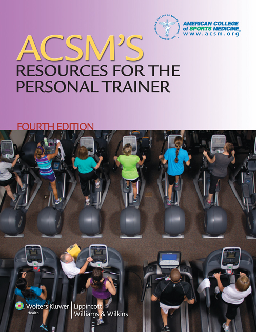 ACSM's Resources for the Personal Trainer, 4th ed.(American College of Sports Medicine)