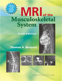 MRI of the Musculoskeletal System, 6th ed.