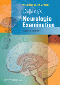 DeJong's Neurologic Examination, 7th ed.