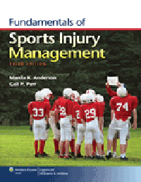 Fundamentals of Sports Injury Management, 3rd ed.