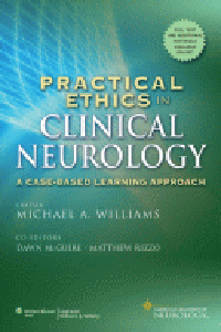 Practical Ethics in Clinical Neurology- A Case-Based Learning Approach
