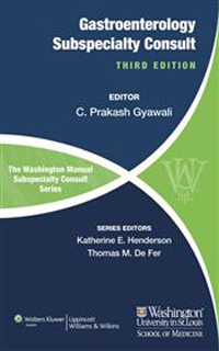 Washington Manual of Gastroenterology SubspecialtyConsult, 3rd ed.